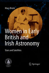 Women in Early British and Irish Astronomy by Mary Bruck