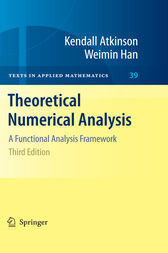 Theoretical Numerical Analysis by Kendall Atkinson