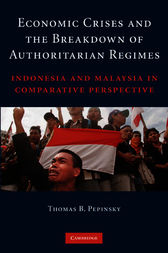 Economic Crises and the Breakdown of Authoritarian Regimes by Thomas B. Pepinsky