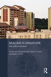 Muslims in Singapore by Kamaludeen  Mohamed Nasir