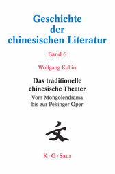 Das traditionelle chinesische Theater by Wolfgang Kubin