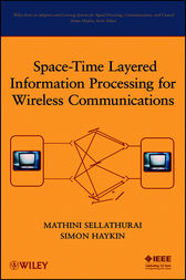 Space-Time Layered Information Processing for Wireless Communications by Mathini Sellathurai