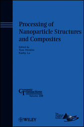Processing of Nanoparticle Structures and Composites