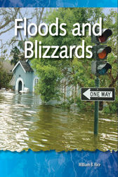 Floods and Blizzards by William B. Rice