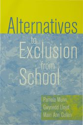 Alternatives to Exclusion from School by Pamela Munn