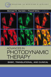 Advances in Photodynamic Therapy by Michael Hamblin
