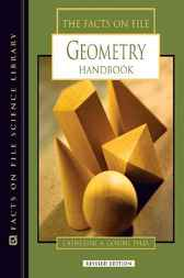 The Facts On File Geometry Handbook by Catherine A. Gorini