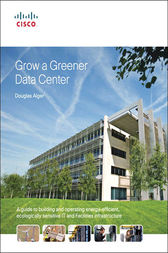 Grow a Greener Data Center by Douglas Alger