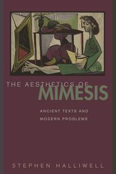 The Aesthetics of Mimesis by Stephen Halliwell