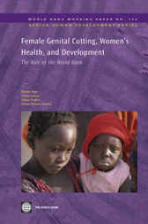 Female Genital Cutting, Women's Health, and Development by Khama Rogo