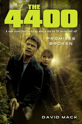 4400: Promises Broken by David Mack