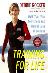 Training for Life by Debbie Rocker