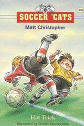 Soccer 'Cats #4: Hat Trick by Matt Christopher