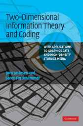 Two-Dimensional Information Theory and Coding by Jørn Justesen