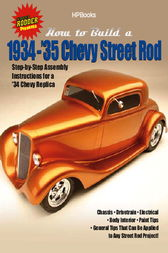 How to Build 1934-'35 Chevy St RodsHP1514 by The Edt. of Street Rodder Mag.