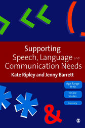 Supporting Speech, Language & Communication Needs by Kate Ripley