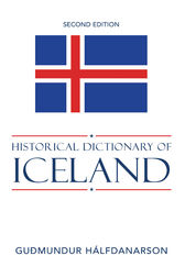 Historical Dictionary of Iceland by Gudmundur Halfdanarson