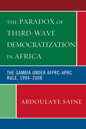 The Paradox of Third-Wave Democratization in Africa by Abdoulaye Saine