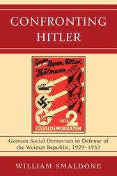 Confronting Hitler by William Smaldone