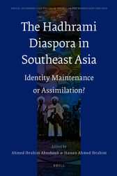 The Hadhrami Diaspora in Southeast Asia by Ahmed Ibrahim Abushouk