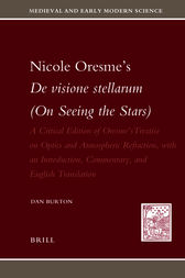 Nicole Oresme's De visione stellarum (On Seeing the Stars) by Dan Burton