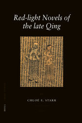 Red-light Novels of the late Qing by Chloë Starr