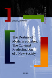 The Destiny of Modern Societies by Milan Zafirovski