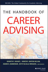 The Handbook of Career Advising by Kenneth F. Hughey