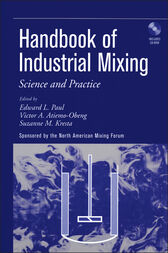 Handbook of Industrial Mixing by Edward L. Paul