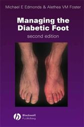 Managing the Diabetic Foot by Michael E. Edmonds