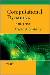 Computational Dynamics by Ahmed A. Shabana