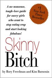 Skinny Bitch by Kim Barnouin