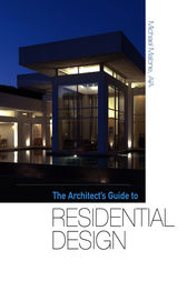 The Architect's Guide to Residential Design (e-book)
