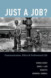 Just a Job? by George Cheney