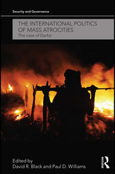 The International Politics of Mass Atrocities by David R. Black