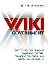 Wiki Government by Beth S. Noveck