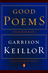 Good Poems by Various;  Garrison Keillor