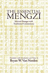 The Essential Mengzi by Mengzi;  Bryan W. Van Norden