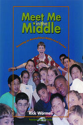 Meet Me in the Middle by Rick Wormeli
