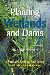 Planting Wetlands and Dams by Nick Romanowski