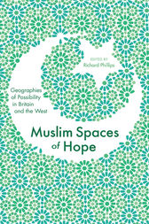 Muslim Spaces of Hope by Tahir Abbas