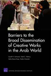 Barriers to the Broad Dissemination of Creative Works in the Arab World