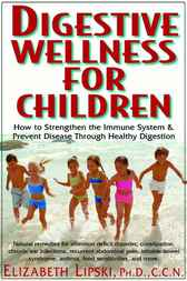 Digestive Wellness for Children by Elizabeth Lipski