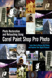 Photo Restoration and Retouching Using Corel Paint Shop Pro Photo by Robert Correll