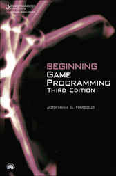 Beginning Game Programming by Jonathan S. Harbour
