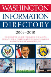 Washington Information Directory 2009-2010 by CQ Press