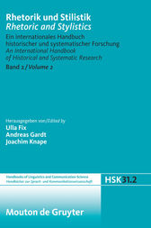 Rhetorik und Stilistik / Rhetoric and Stylistics. Halbband 2 by Ulla Fix