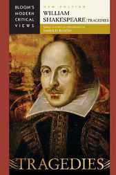 William Shakespeare: Tragedies by Harold Bloom