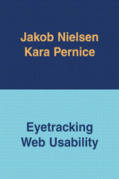 Eyetracking Web Usability by Jakob Nielsen