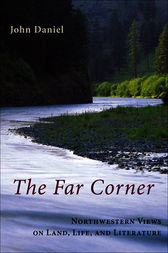 The Far Corner by John Daniel